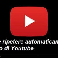 ripetere visualizzazione video youtube